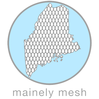 Mainely Mesh